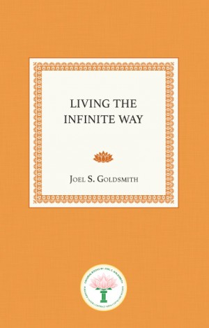 Living the Infinite Way