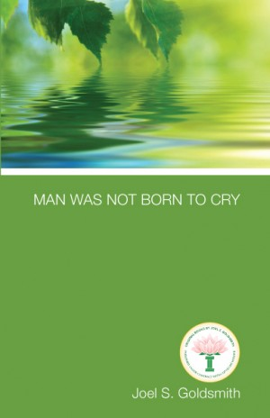 Man Was Not Born to Cry cover
